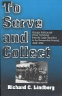 To Serve and Collect